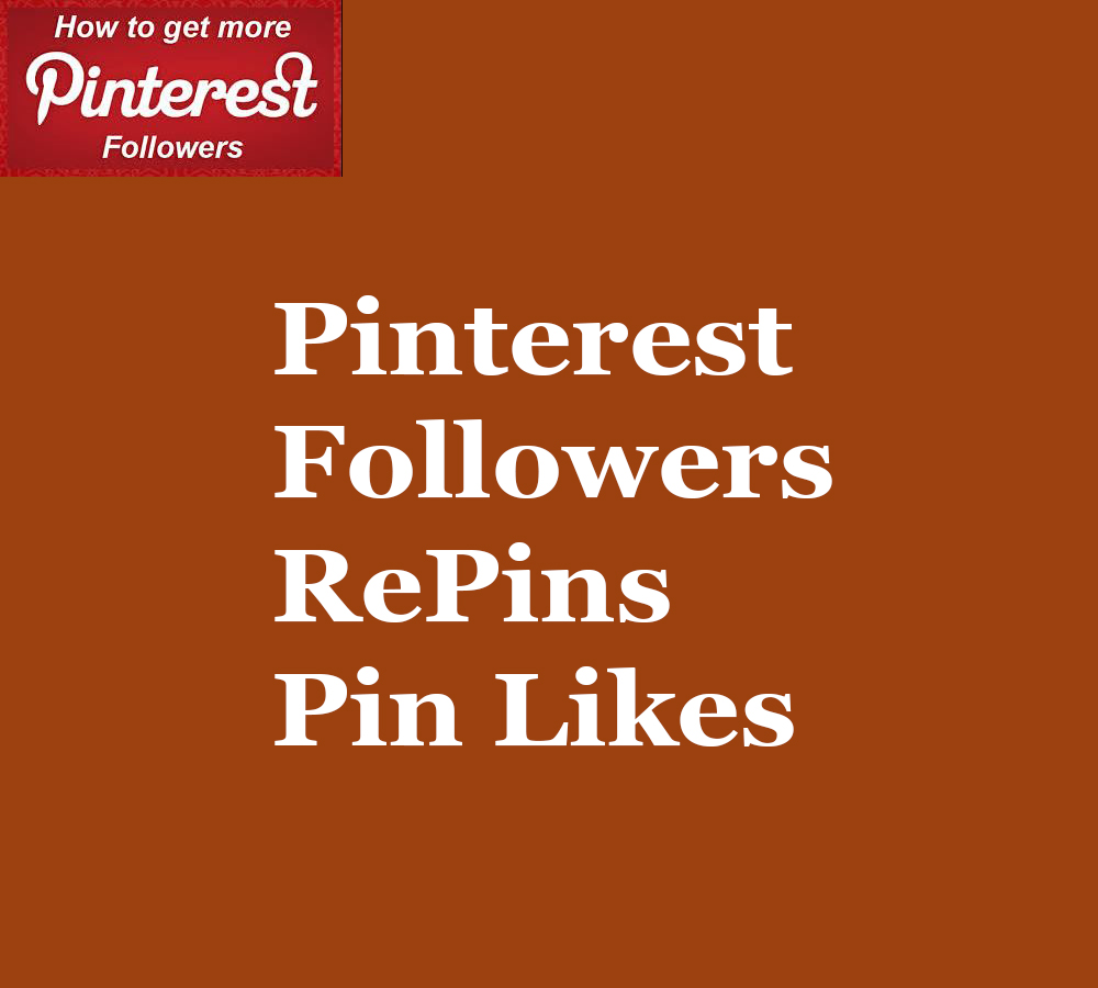 Buy 200+ HQ & Active Pinterest Profile/Board Followers or 150+ Pin Likes
