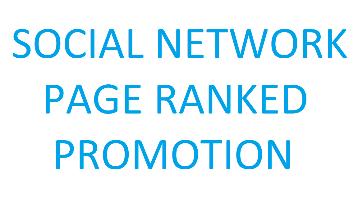Social Page Ranked Promotion HIGH QUALITY