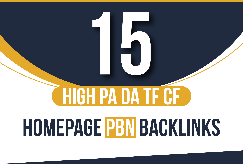I Will Do 15 Unique High Authority PA DA TF CF Homepage PBN Backlinks