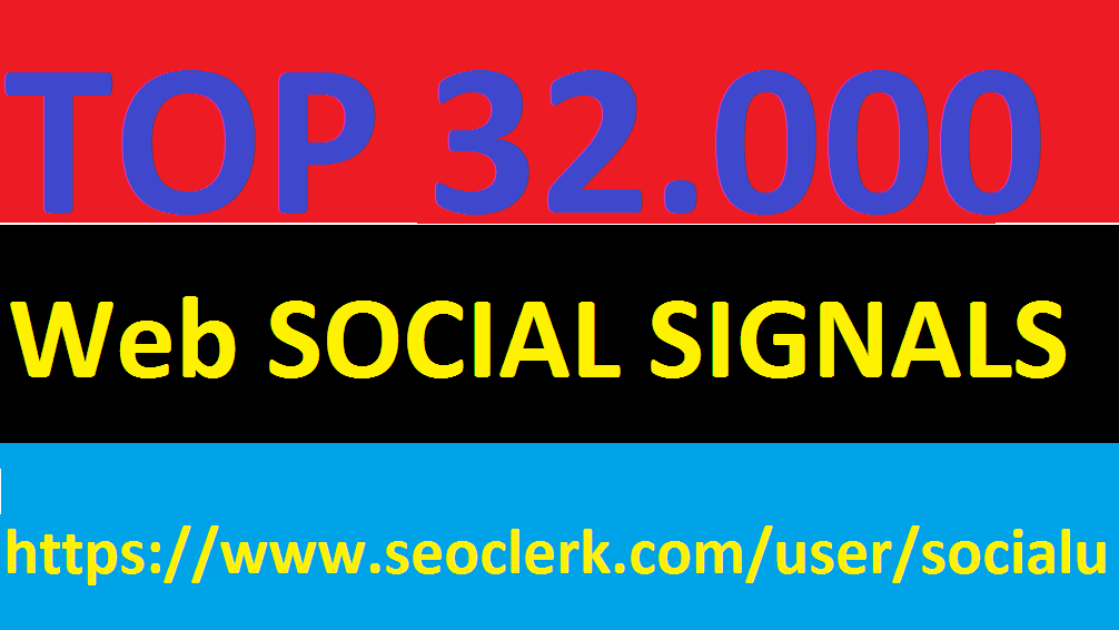 TOP 32,000 SOCIAL SIGNALS With NUCLEAR SEO