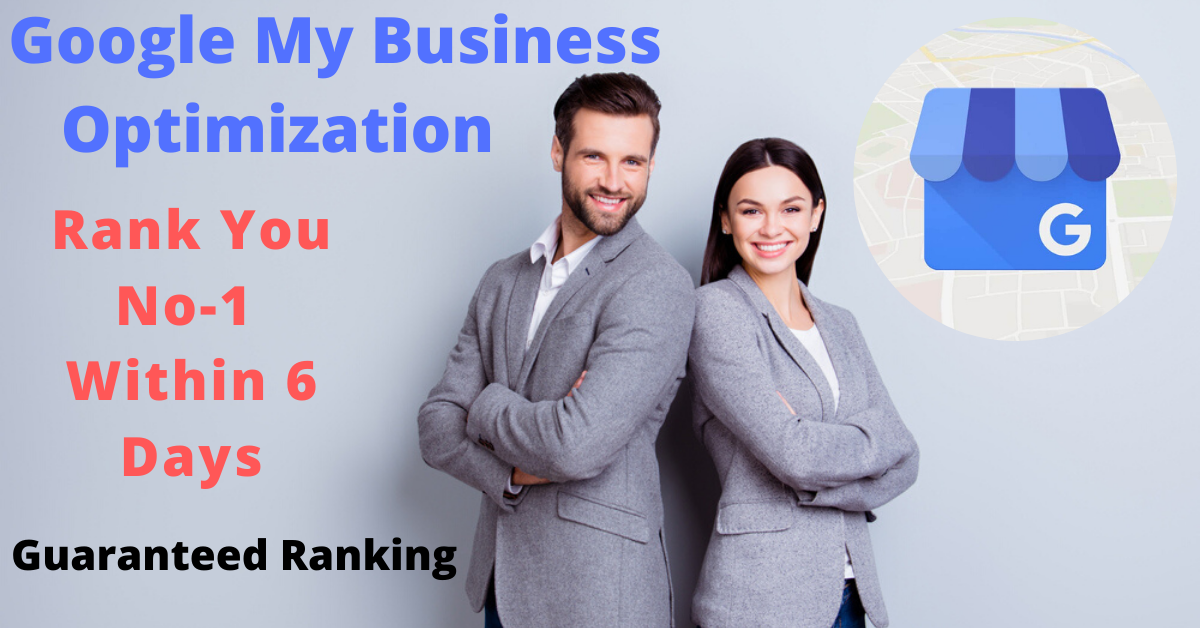 optimize google my business guranteed ranking within 6 days