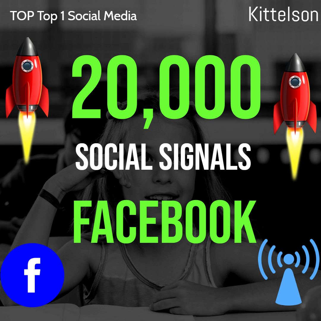 20,000 Social Signals Come From Top 1 Social Media Sites