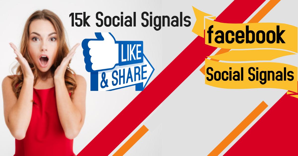 15,000 Social Signals Come From Top 1 Social Media Sites