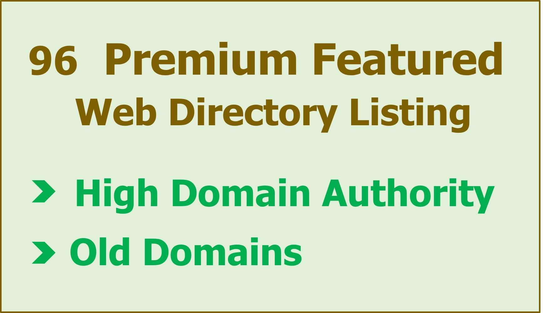 96 Premium Featured Web Directory Listing,  Manual Submission,  High DA Directories,  Old Domains