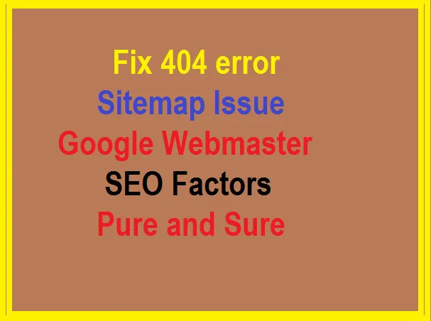 Ultimate Fix Google Webmaster Tools Errors, Sitemap 404 Error