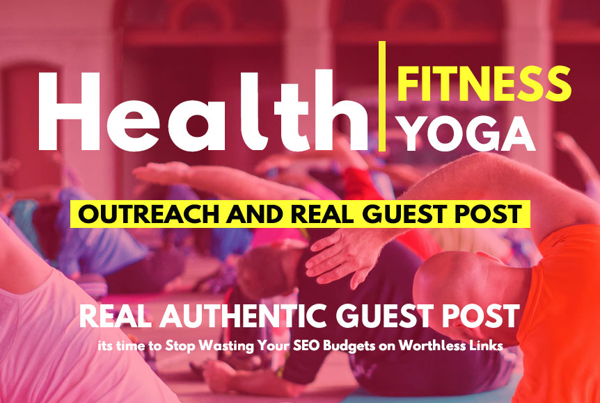 Health Guest Post / Fitness Guest Post On High Authority Blog Site