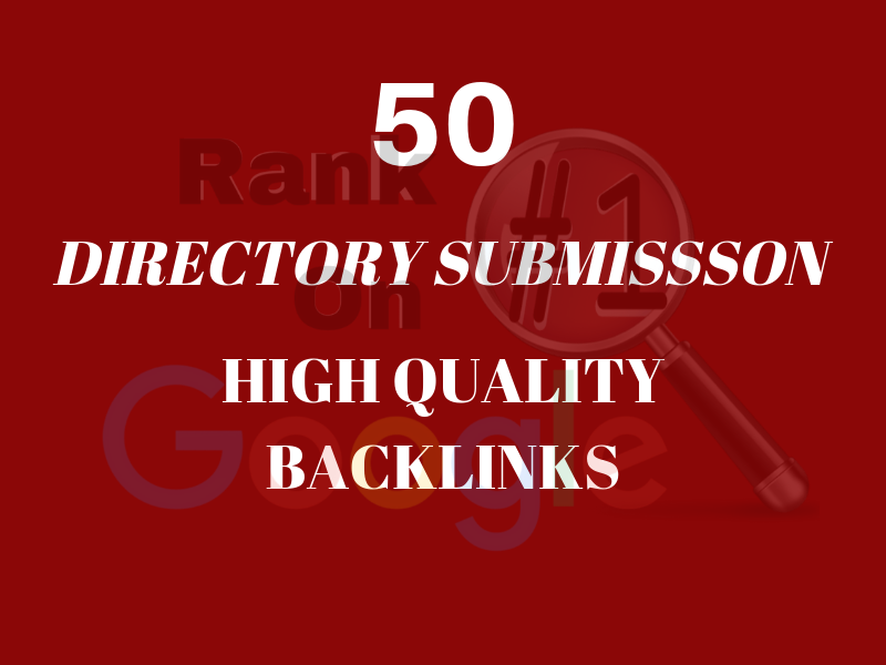 Boost your website traffic and ranking by high quality 50 directory submission SEO backlinks.