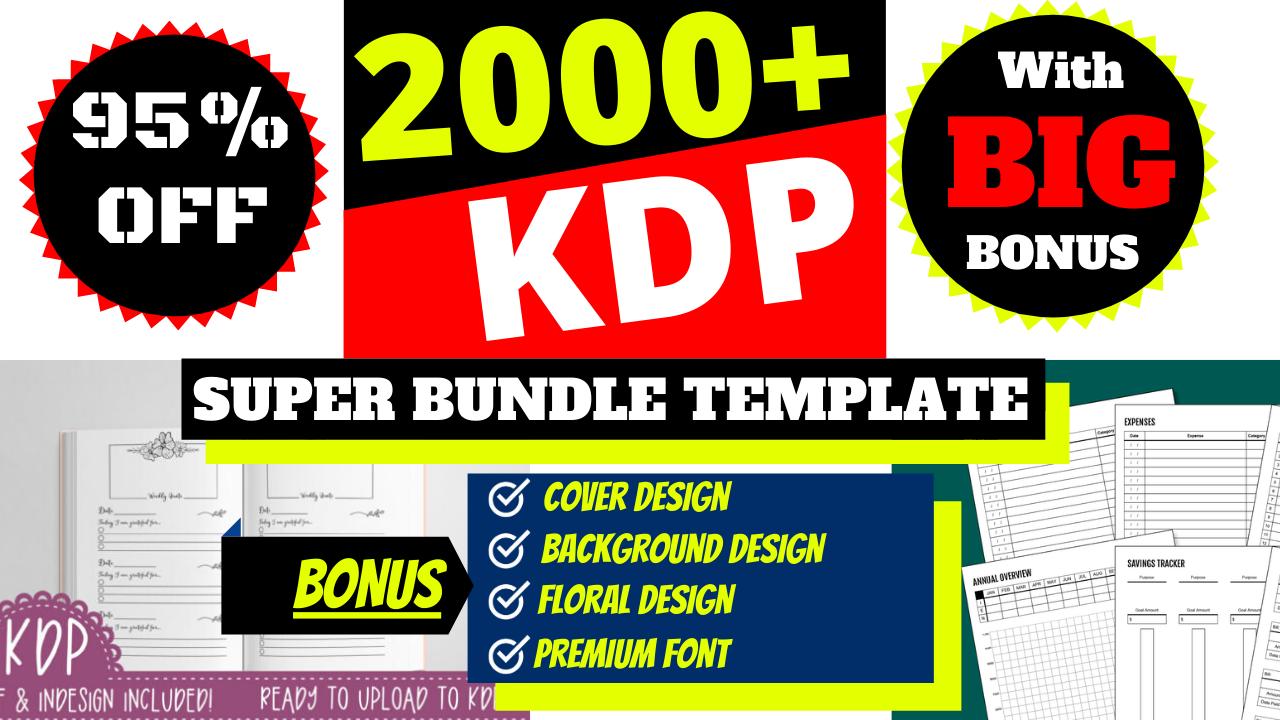 KDP 2000+ Mega Editable Bundle Ready Templates