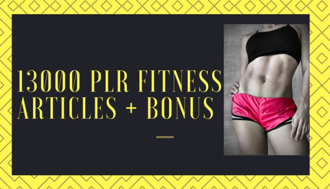 I will provide 13k fitness sport health human body plr articles without copyright
