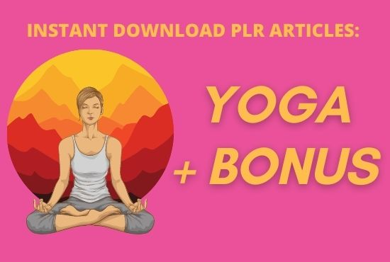 I will provide 300 PLR article of yoga niche with bonus