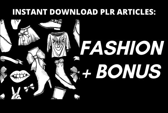 I will provide 450 PLR article of fashion niche with bonus