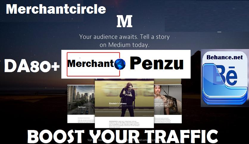 write and post on Merchantcircle. com and Penzu and Behance. net DA80+ Blog