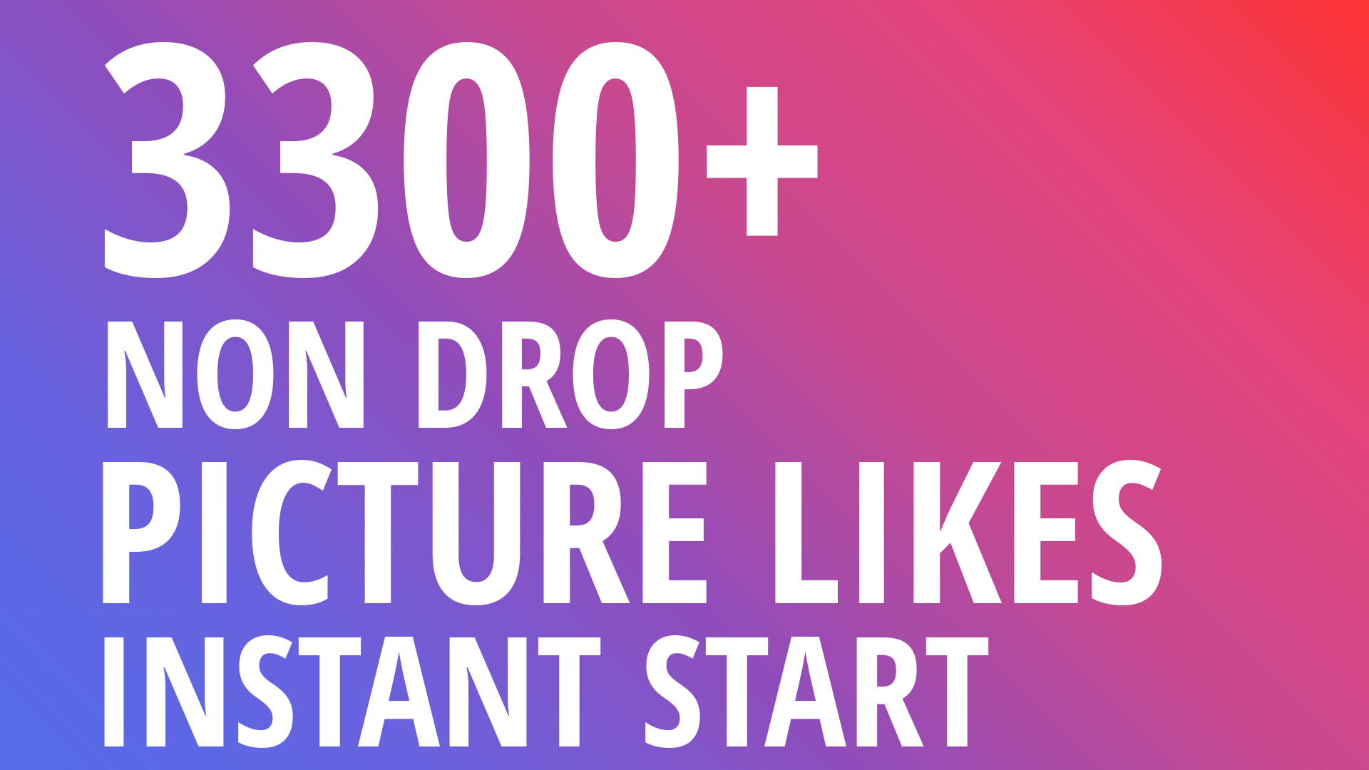 Instant 3300+ Picture OR Video Promotion with Organic Method