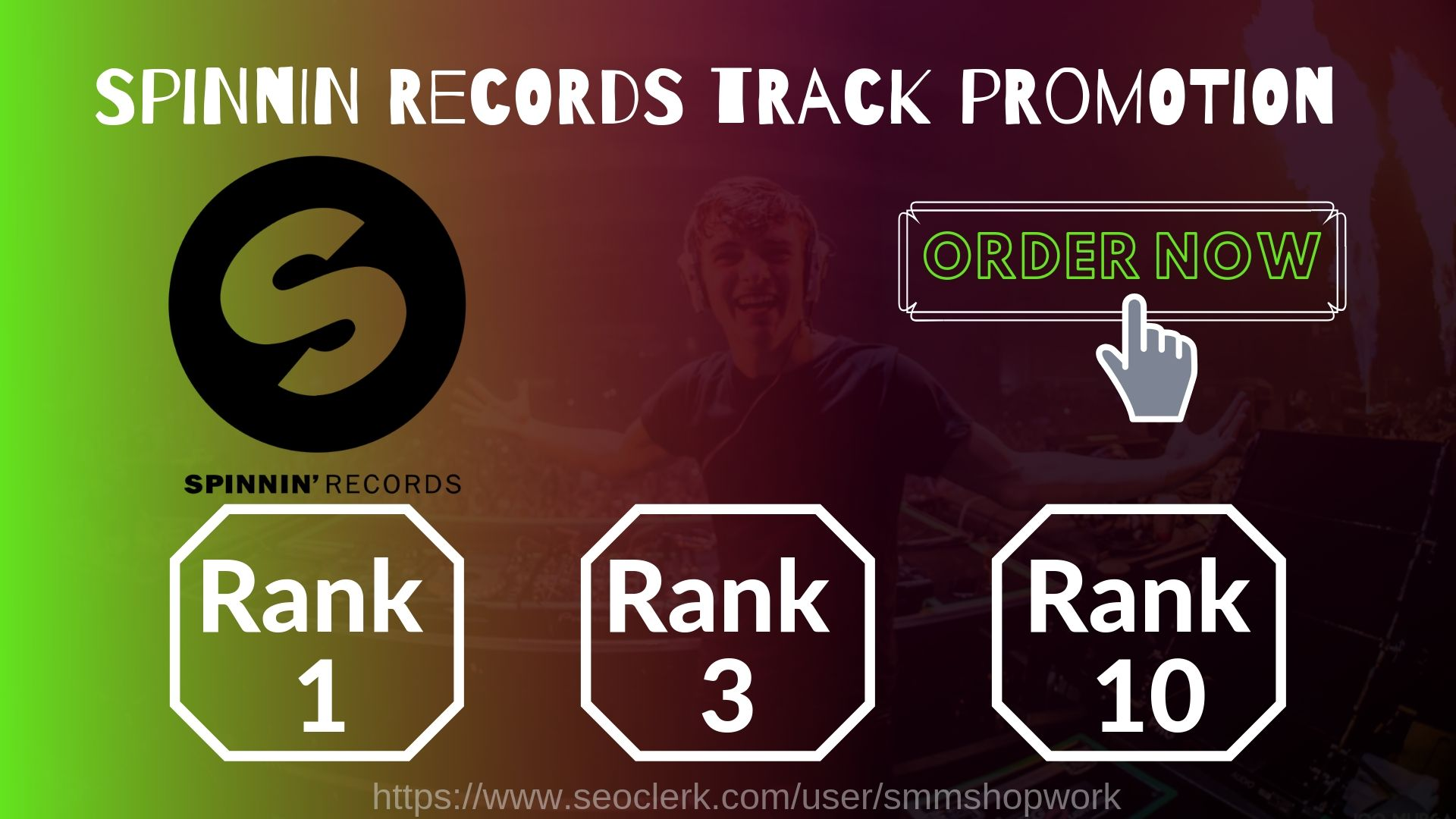 Guaranteed Top ten Track Rank Your Spinnin Records TalentPool by real traffic
