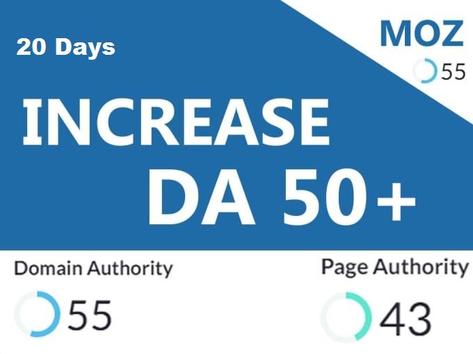 increase domain authority increase moz da pa 50+ Guarantee