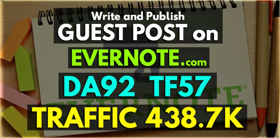 Write And Publish A Guest Post in Evernote DA 92