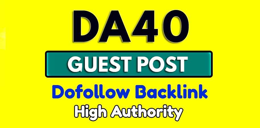 Publish a Guest Post on DA40+ Blog