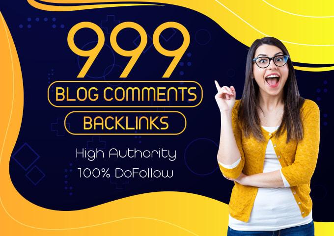 I will manually create 999 dofollow blog comments backlinks