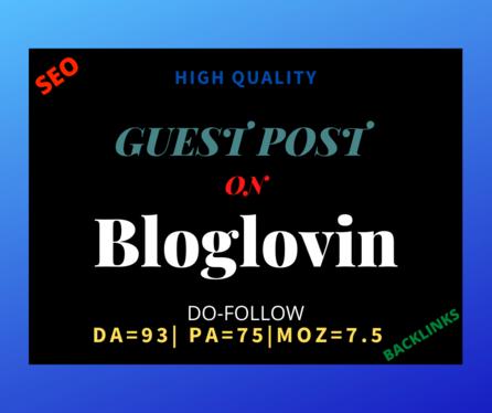 I will provide you high quality SEO guest post on Bloglovin.com DA - 93 PA - 76