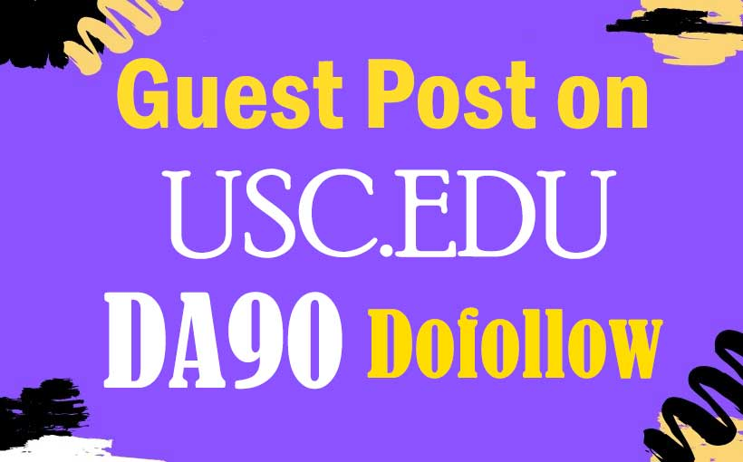 Guest post on my California edu university blog usc. edu, DA 90