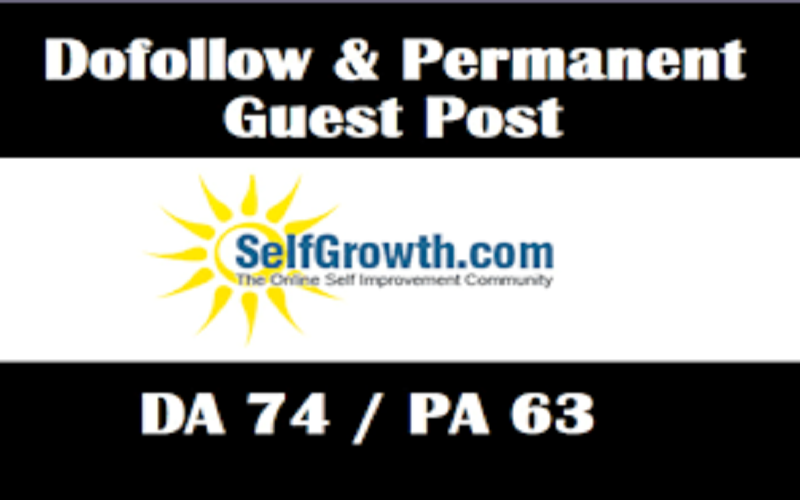 Publish A Guest post On Selfgrowth. com Self growth DA74 with Dofoll0w link