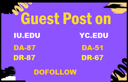 Guest post on university blog yc. edu and iu. edu With High DA and DR