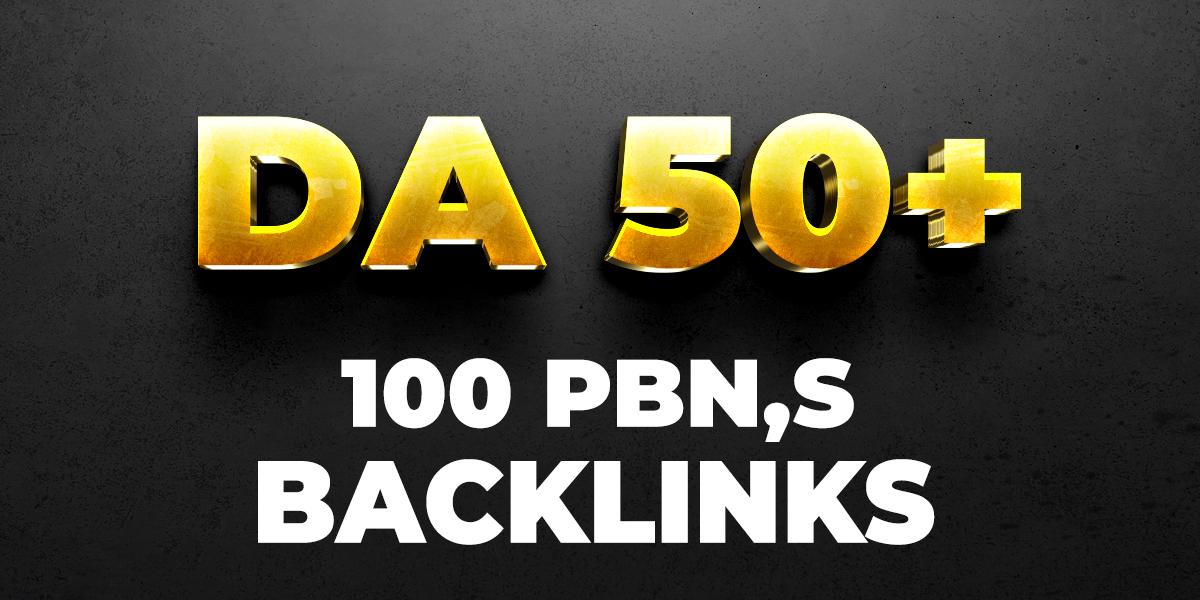 100 - PBN's Backlinks DA 50+ Plus Links With Unique IP Address