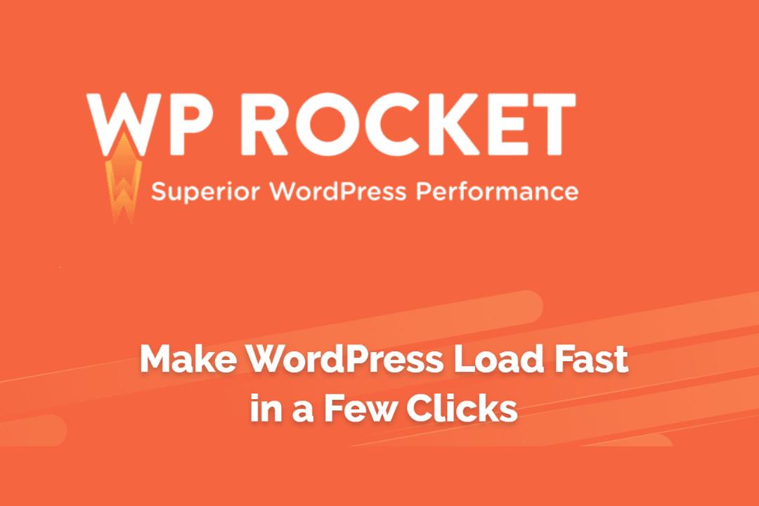 WP ROCKET Make WordPress Load Fast in a Few Click site speed