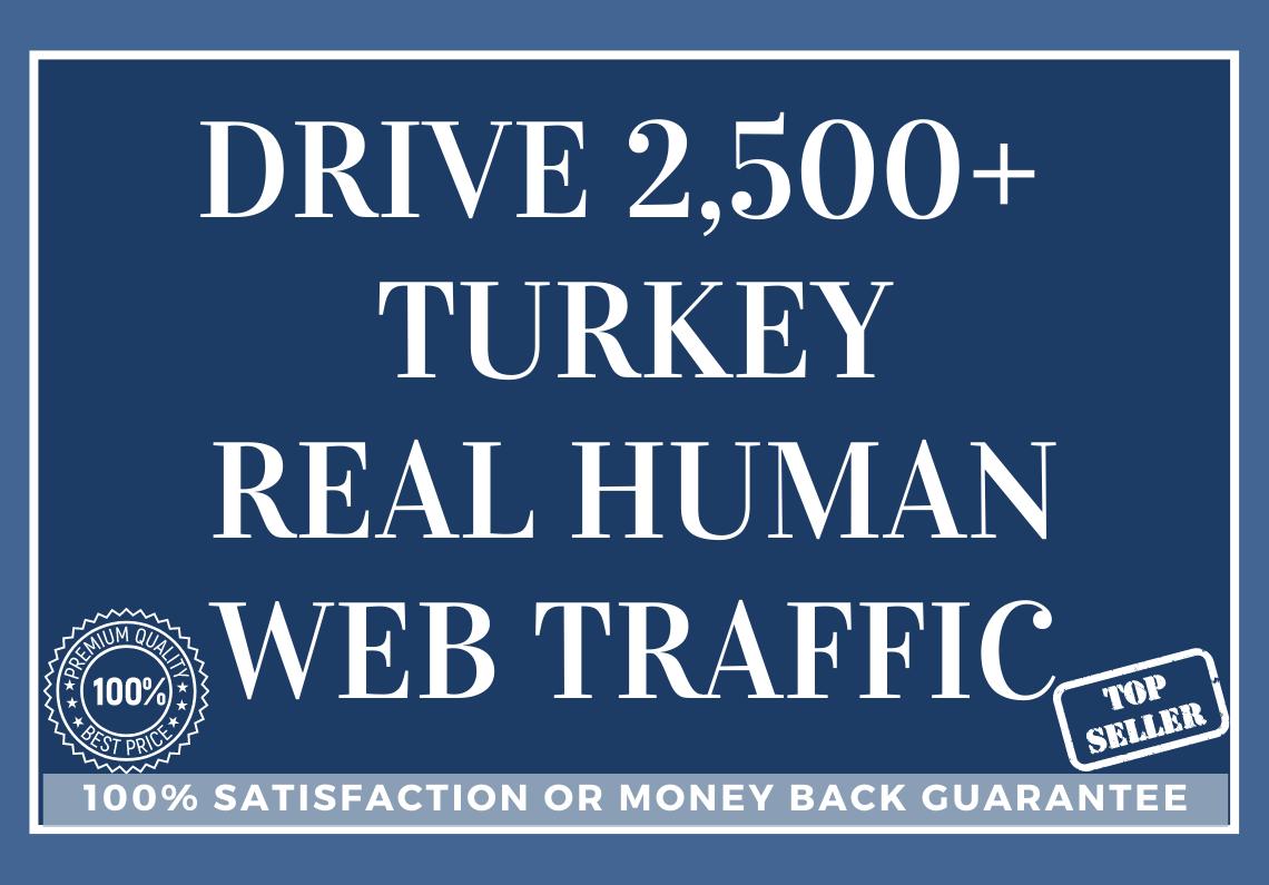 Drive 2,500+ TURKEY Real Human Web Traffic