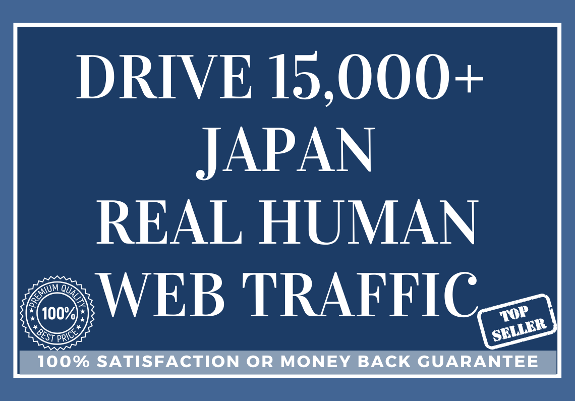 Drive 15,000+ JAPAN Real Human Web Traffic