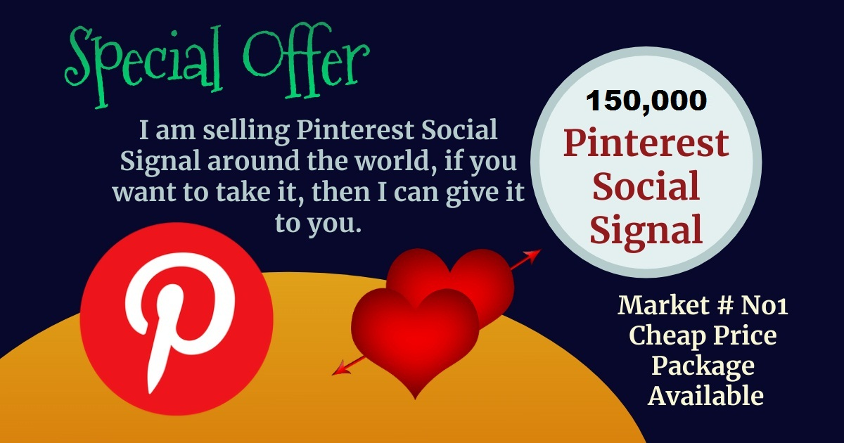Best Service Offer 150,000 Pinterest Social Signals SEO Boost Ranking Bookmark First Page Google