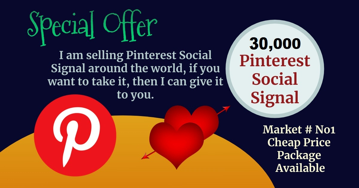 Best Service Offer 30,000 Pinterest Social Signals SEO Boost Ranking Bookmark First Page Google