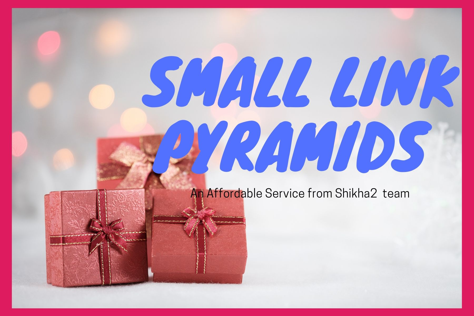 Powerful Small SEO Links Pyramid 2019 for a Little bit Boost Your Search Engine Ranking