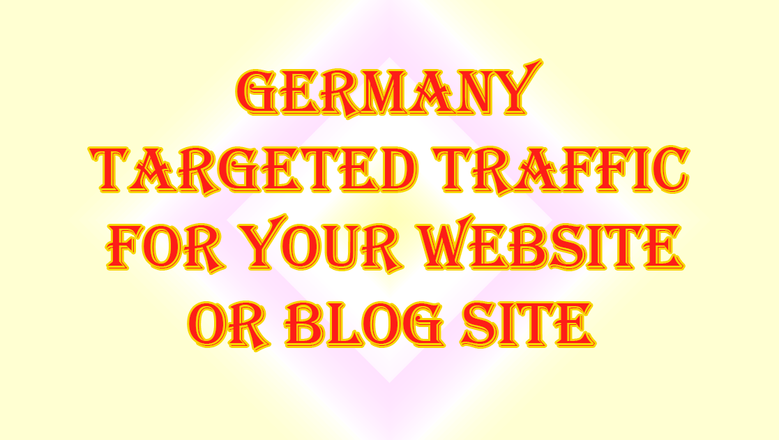 Germany Targeted Traffic for your website or blog site