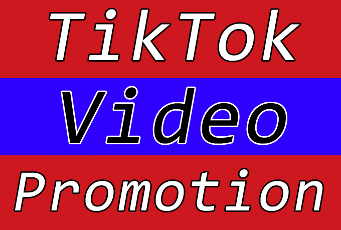 High Quality and Best TikTok Video and Account Promotion and Marketing