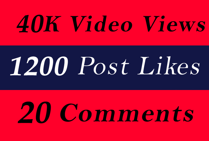 World Wide 40K Video Views Promotion Or 1200 Likes Or 20 Comments for Social media Marketing
