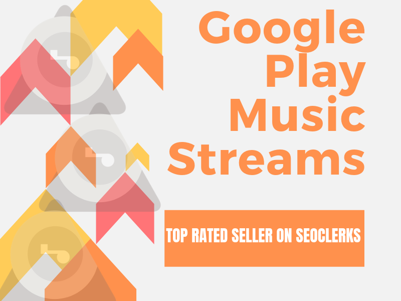Buy And Stream Your Song 1900 Times On Google Play Music