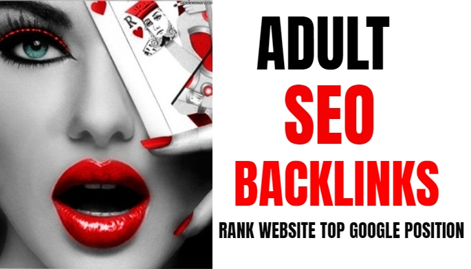 Booost traffic Your Adult high SEO Backlinks 2000+Website Ranking On Google