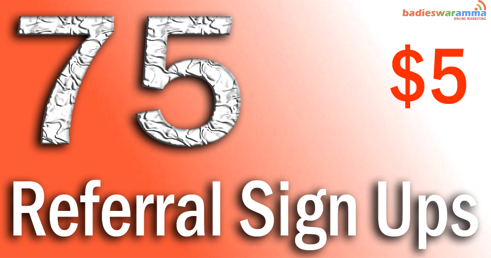Buy 75 Referral Signups or Affiliate Signups