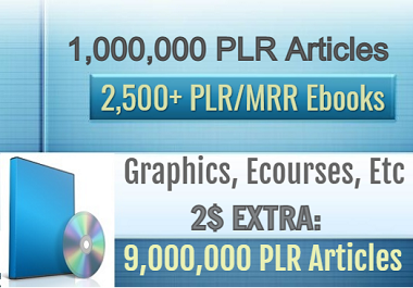 I will give you 2,500+ MRR/PLR Ebooks,  1,000,000 PLR Articles,  Etc.