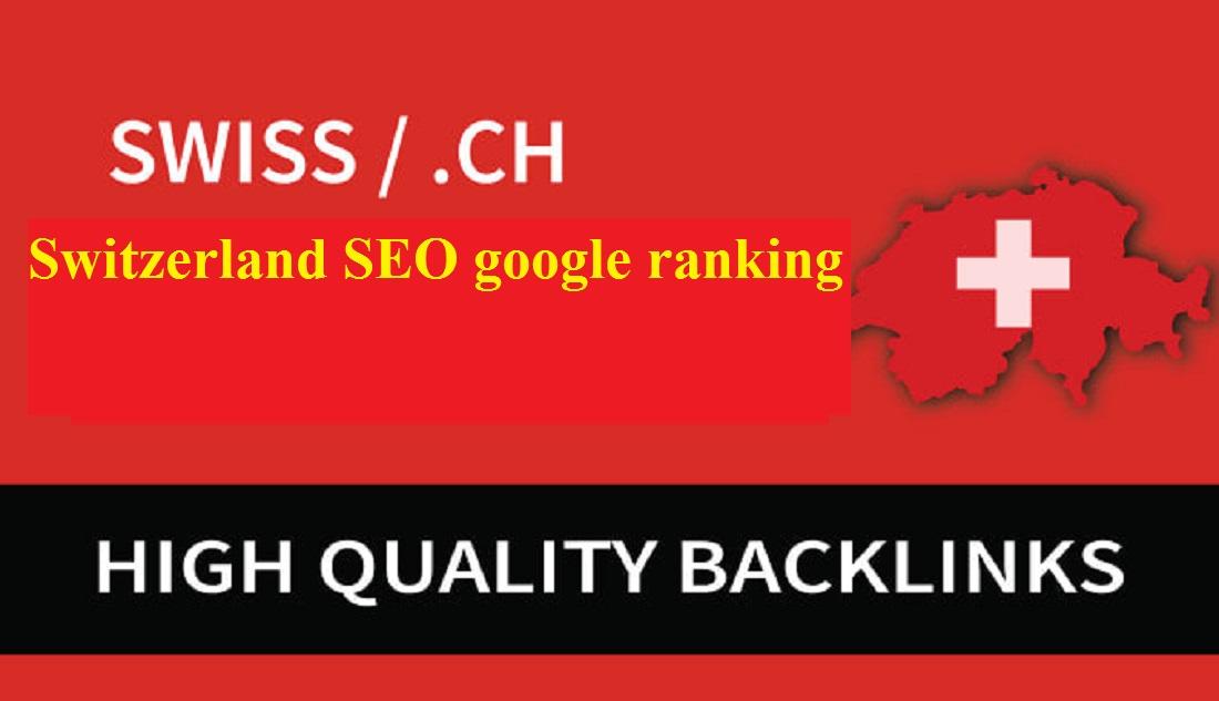 Top Switzerland SEO google ranking your Do follow swiss backlinks TLD Link building