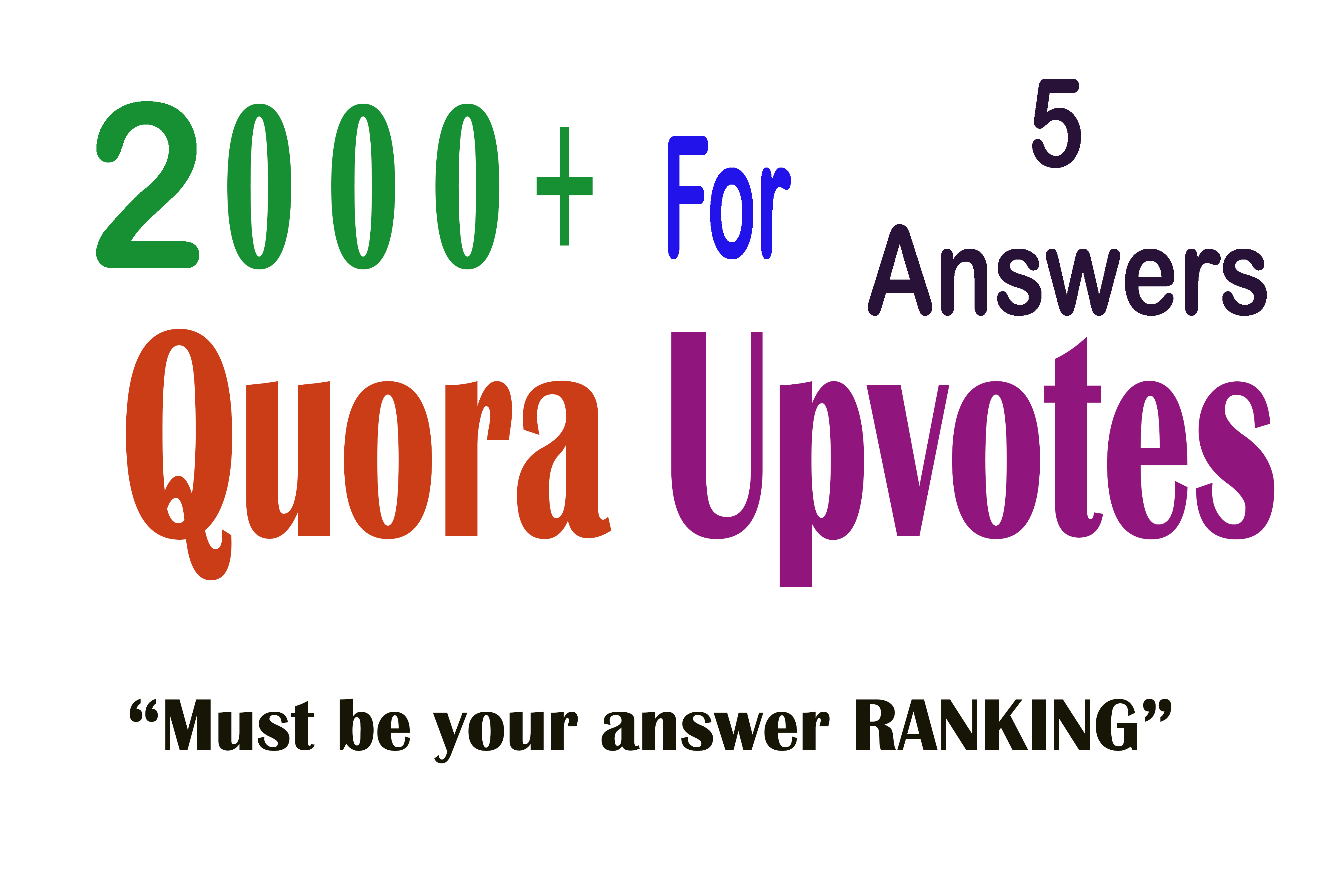 2000+ Quora Upvotes for your answer to get Ranking