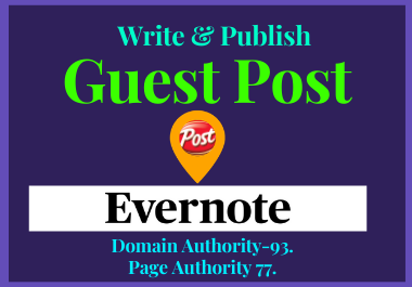 Write And Publish A Guest post On Evernote.com with High Domain Authority.