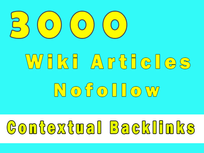 Get 3000 Wiki backlinks from contextual Wiki Articles to get fast ranking