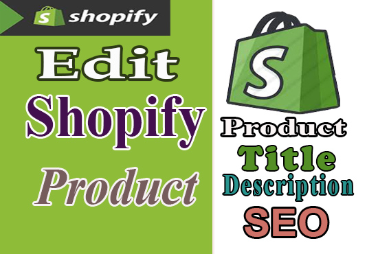 Manually Write 50 Shopify Products Descriptions,  Title,  Tags and also do Basic SEO of product