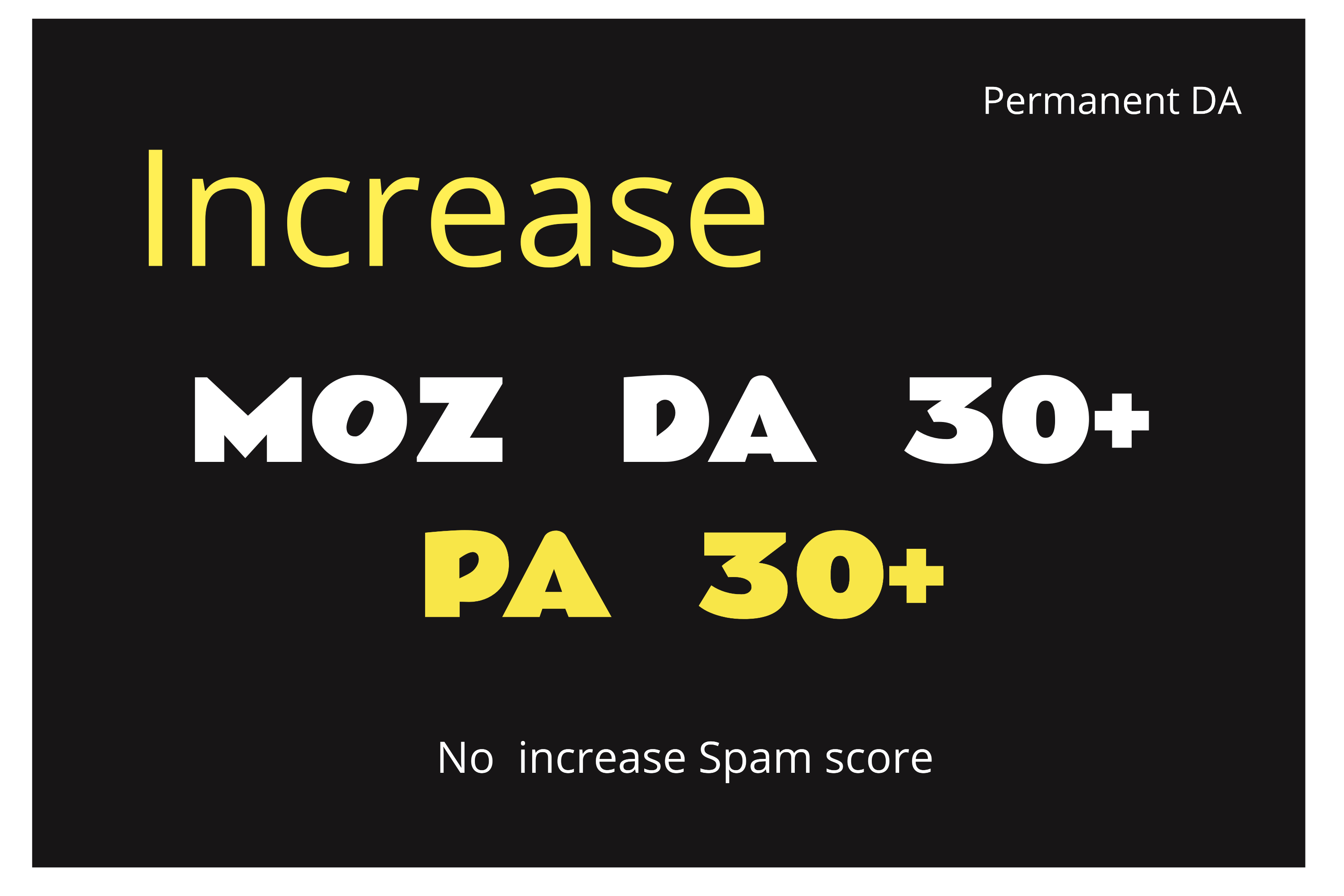 Increase Domain Authority MOZ DA30+ and PA30+ in 30 days using Whitehat SEO Backlinks
