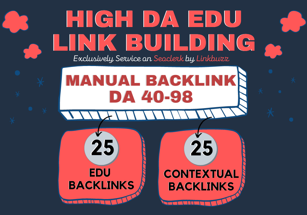 25 Contextual + 25 High DA Edu Backlinks from High Domain Authority Sites to Rank on Google Fast