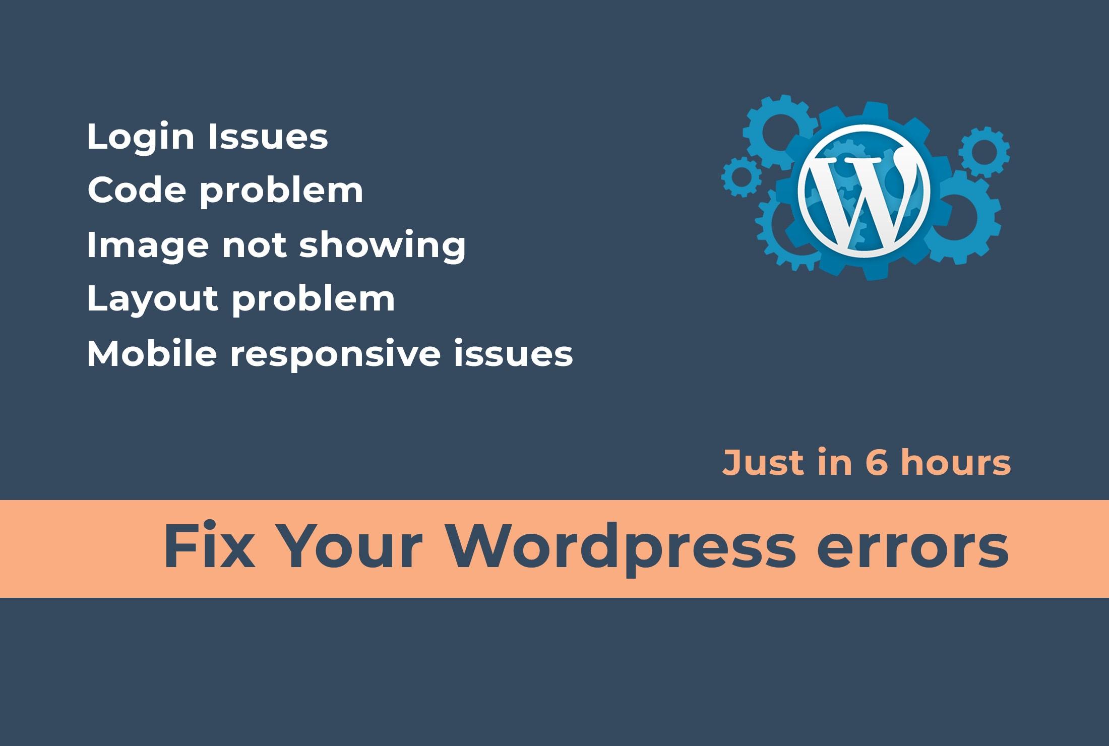 I will fix wordpress errors in 6 hrs