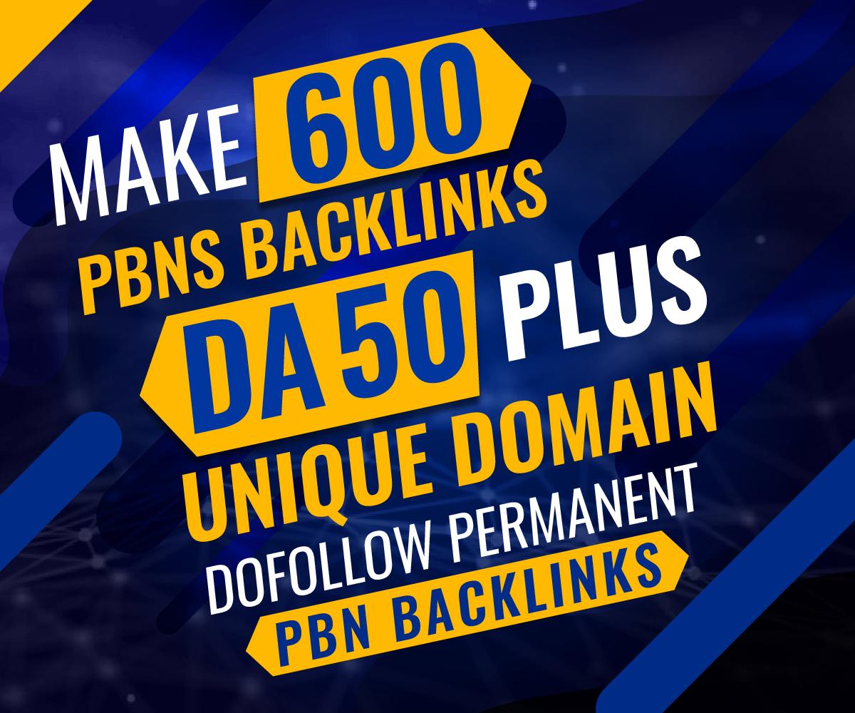 Make 600 PBNs Backlinks DA 50 Plus Unique Domain Dofollow Permanent PBN Backlinks