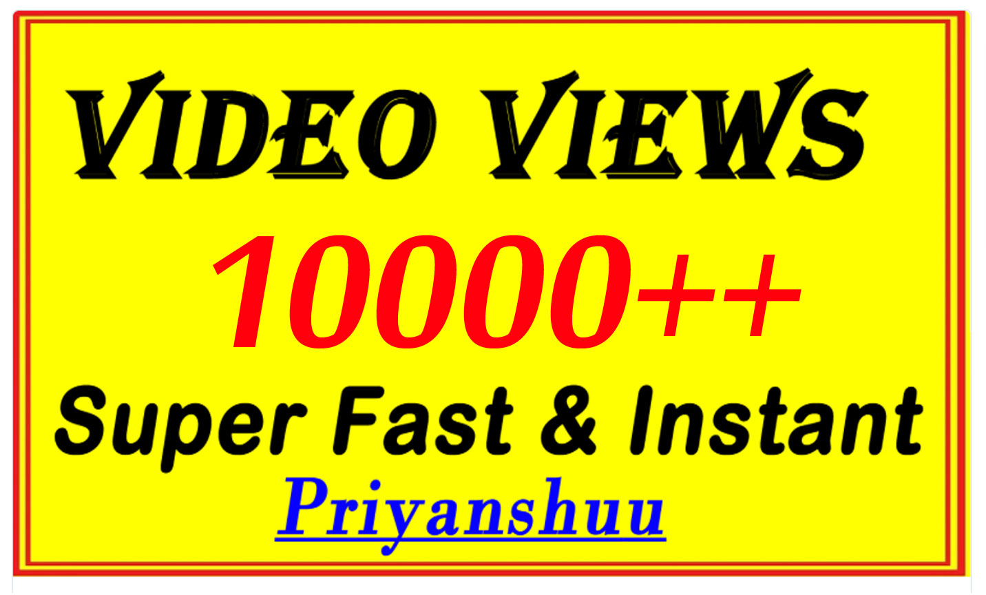 10000 Video Views or 500 Likes with Fast Delivery